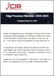 Edge Processor Markets: 2020-2025