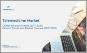 Telemedicine Market - Global Industry Analysis (2017 - 2020) - Growth Trends and Market Forecast (2021 - 2025)