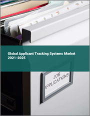 Global Applicant Tracking Systems Market 2021-2025