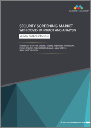 Security Screening Market with Covid-19 Impact Analysis by Technology (X-Ray, Metal Detection, Biometric, Spectrometry, Spectroscopy), End Use, Application (People Screening, Baggage & Cargo Screening, Vehicle Inspection), Region-Global Forecast to 2026