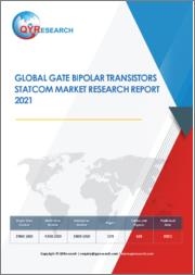 Global Gate Bipolar Transistors STATCOM Market Research Report 2021