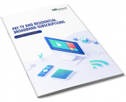 Pay TV and Residential Broadband Subscriptions