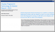 Display Fingerprint Technology & Market Report - 2021