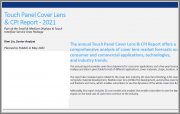 Touch Panel Cover Lens & CPI Report - 2021