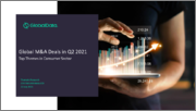 Global Mergers and Acquisitions (M&A) Deals in Consumer Sector, Q2 2021 - Top Themes - Thematic Research