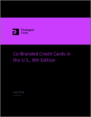 Co-Branded Credit Cards in the U.S., 8th Edition