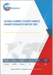 Global Rubber Coated Fabrics Market Research Report 2021