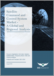 Satellite Command and Control System Market - A Global and Regional Analysis: Focus on Application, End User, Solution, Satellite Mass, Frequency Band, Orbit and Country - Analysis and Forecast, 2021-2031
