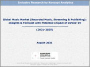Global Music Market (Recorded Music, Streaming & Publishing): Insights & Forecast with Potential Impact of COVID-19 (2021-2025)