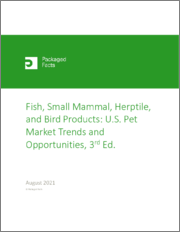 Fish, Small Mammal, Herptile, and Bird Products: U.S. Pet Market Trends and Opportunities, 3rd Edition