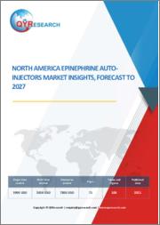 North America Epinephrine Auto-Injectors Market Insights, Forecast to 2027
