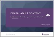Digital Adult Content: Key Monetization Models, Emerging Technologies & Market Forecasts 2021-2026