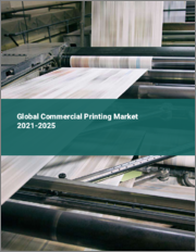 Global Commercial Printing Market 2021-2025