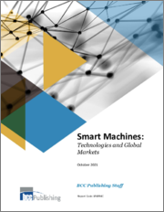 Smart Machines: Technologies and Global Markets