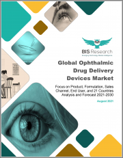 Global Ophthalmic Drug Delivery Devices Market: Focus on Product, Formulation, Sales Channel, End User, and 21 Countries - Analysis and Forecast, 2021-2030