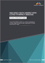 Machine Vision Market with COVID-19 impact, by Deployment (General & Robotic cell), Component (Hardware and Software), Product (PC-based and Smart camera-based), Application, End-user Industry, and Region - Forecast to 2026