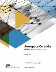 Aerospace Ceramics: Global Markets to 2026