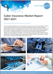 Cyber Insurance Market Report 2021-2031: Forecasts by Type (Standalone Insurance, Packaged Insurance), by Cyber Event, by Coverage, by Liability, by End-User, Regional & Leading National Market Analysis, Leading Companies, COVID-19 Recovery Scenarios