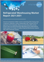 Refrigerated Warehousing Market Report 2021-2031: Forecasts by Temperature (Chilled, Frozen), by Technology, by Application, Regional & Leading National Market Analysis, Leading Companies, and COVID-19 Recovery Scenarios