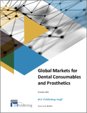 Global Markets for Dental Consumables and Prosthetics