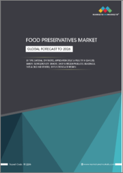 Food Preservatives Market by Type (Natural, Synthetic), Application (Meat & Poultry & Seafood, Bakery, Confectionery, Snacks, Dairy & Frozen Products, Beverages, Fats & Oils), Functions, and by Region - Global Trends and Forecast to 2026