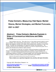 Pulse Oximetry, Measuring Vital Signs: Market Shares, Market Strategies and Market Forecasts, 2021 to 2027