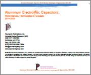 Aluminum Electrolytic Capacitors: World Markets, Technologies & Opportunities: FY 2015-2020