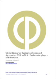 Global Biomarker Partnering 2010-2015: Deal Trends, Players, Financials and Forecasts