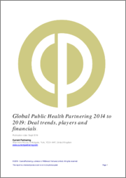 Global Public Health Partnering 2010-2016: Deal trends, players and financials