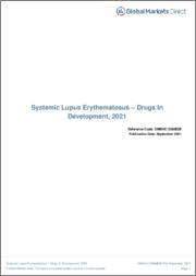 Systemic Lupus Erythematosus (Immunology) - Drugs in Development, 2021