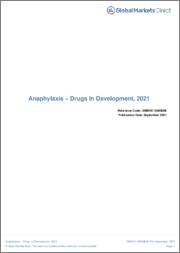 Anaphylaxis (Immunology) - Drugs in Development, 2021