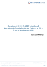 Complement C5 (C3 And PZP Like Alpha 2 Macroglobulin Domain Containing Protein 4 or C5) - Drugs in Development, 2021