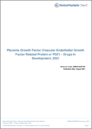 Placenta Growth Factor (Vascular Endothelial Growth Factor Related Protein or PGF) - Drugs In Development, 2021