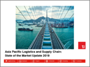 Asia Pacific Logistics and Supply Chain: State of the Market Update 2019