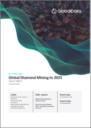 Global Diamond Mining to 2025 - Analysing Reserves and Production by Country, Global Assets and Projects, Demand Drivers and Key Players