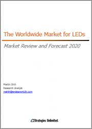 The Worldwide Market for LEDS, Market Review and Forecast 2020
