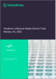 Pandemic Influenza - Global Clinical Trials Review, H2, 2021
