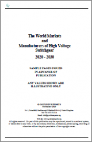 The World Markets and Manufacturers of High Voltage Switchgear 2020 - 2030