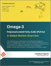 Omega-3 Polyunsaturated Fatty Acids (PUFAs) - A Global Market Overview