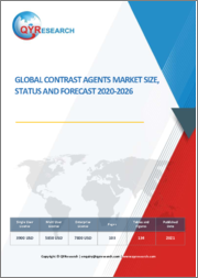 Global Contrast Agents Market Size, Status and Forecast 2021-2027